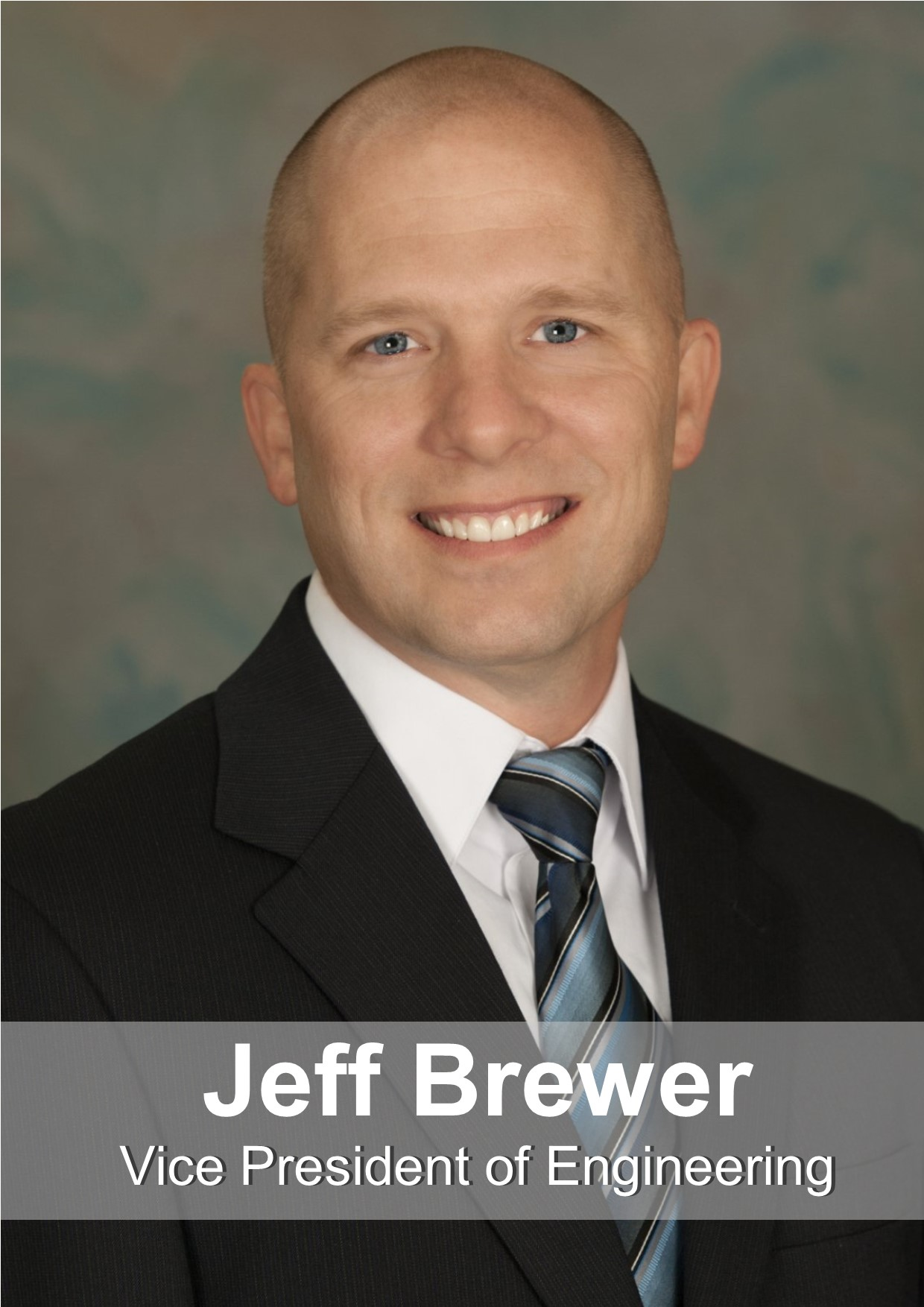 Jeff Brewer - Manager of Engineering